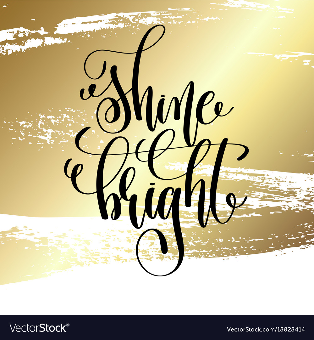 Shine bright - hand lettering quote to winter