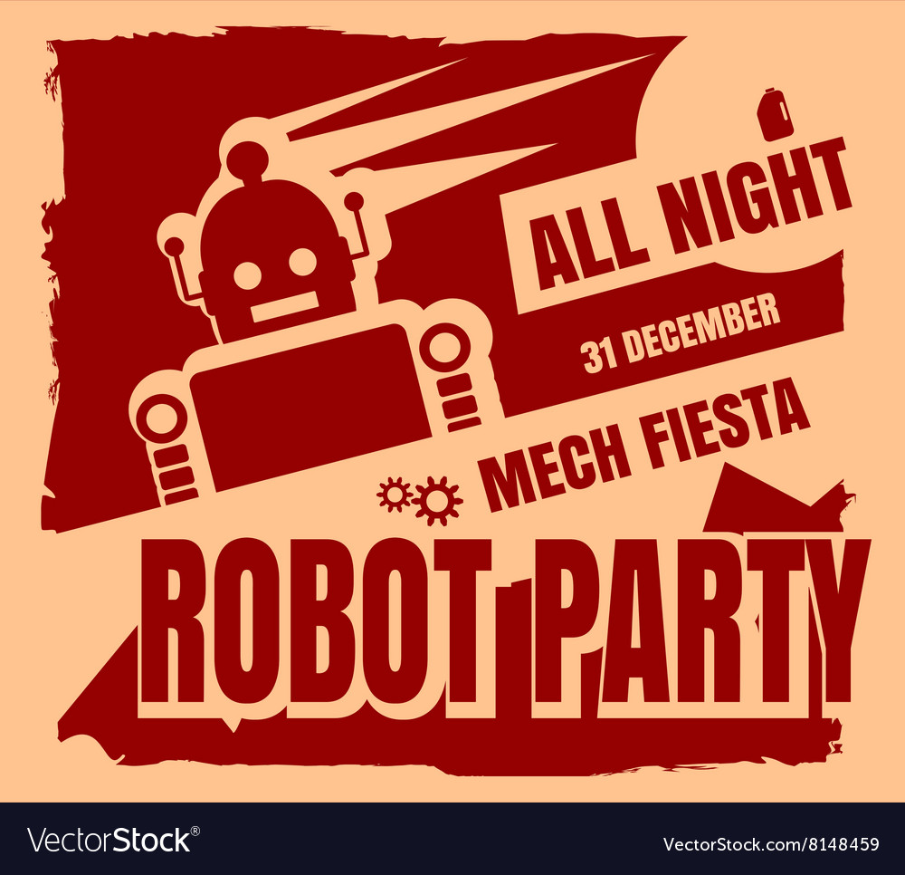 retro robot party poster royalty free vector image