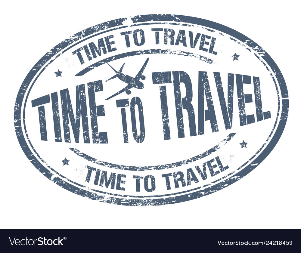 Time to travel sign or stamp
