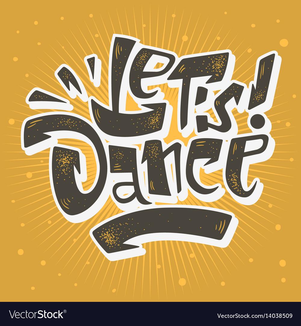 Lets dance lettering musical poster print design
