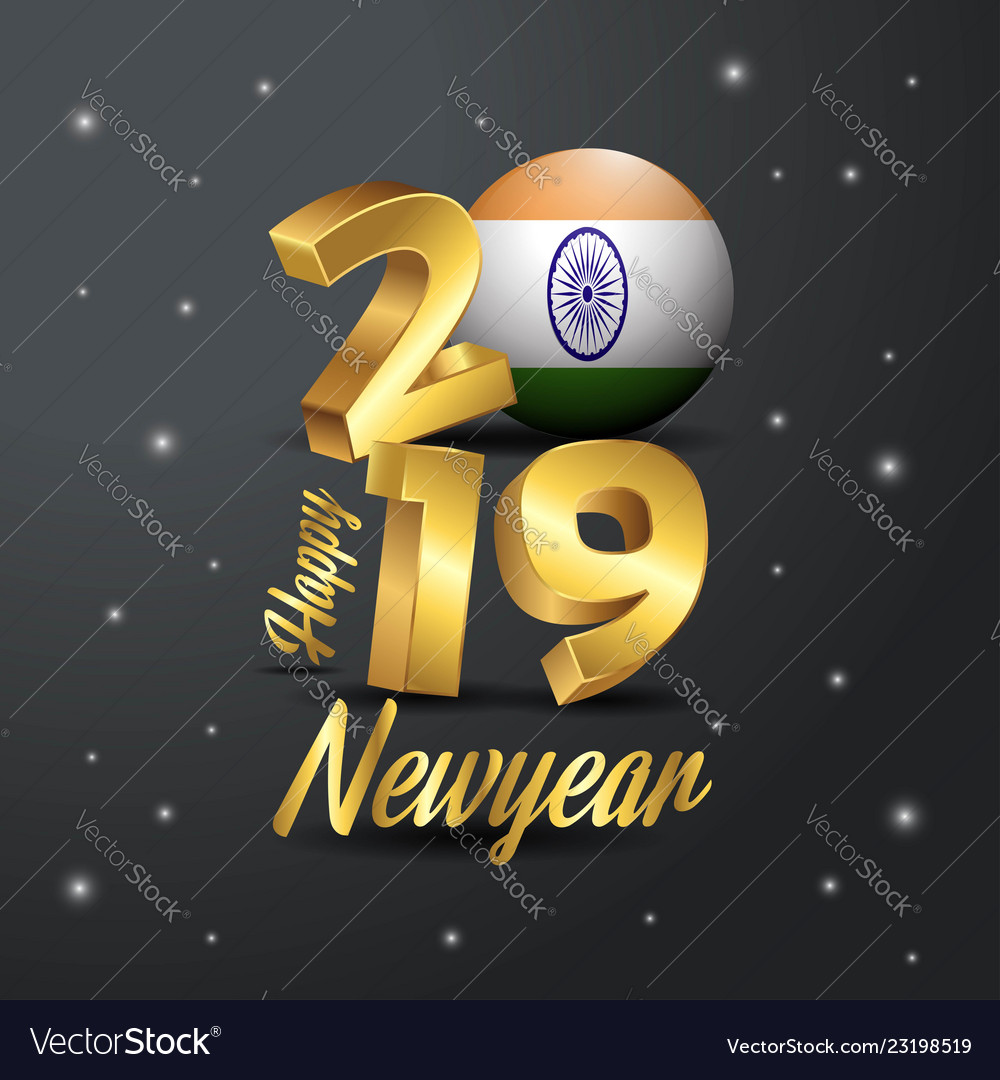 2019 happy new year india flag typography vector image