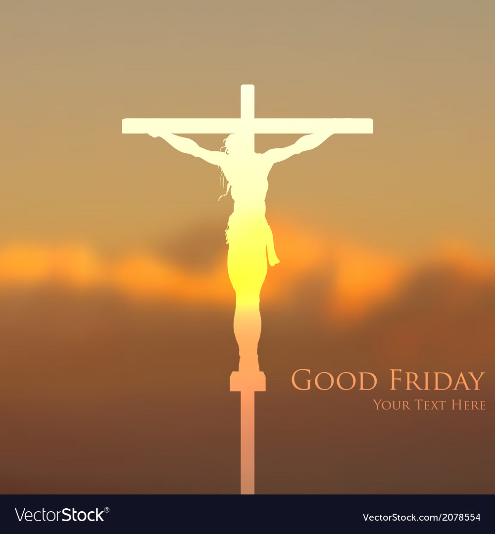 Jesus Christ Crucifixion On Good Friday Royalty Free Vector