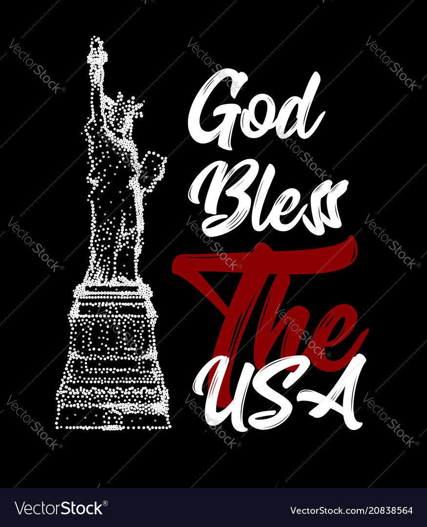 God bless usa text with statue liberty