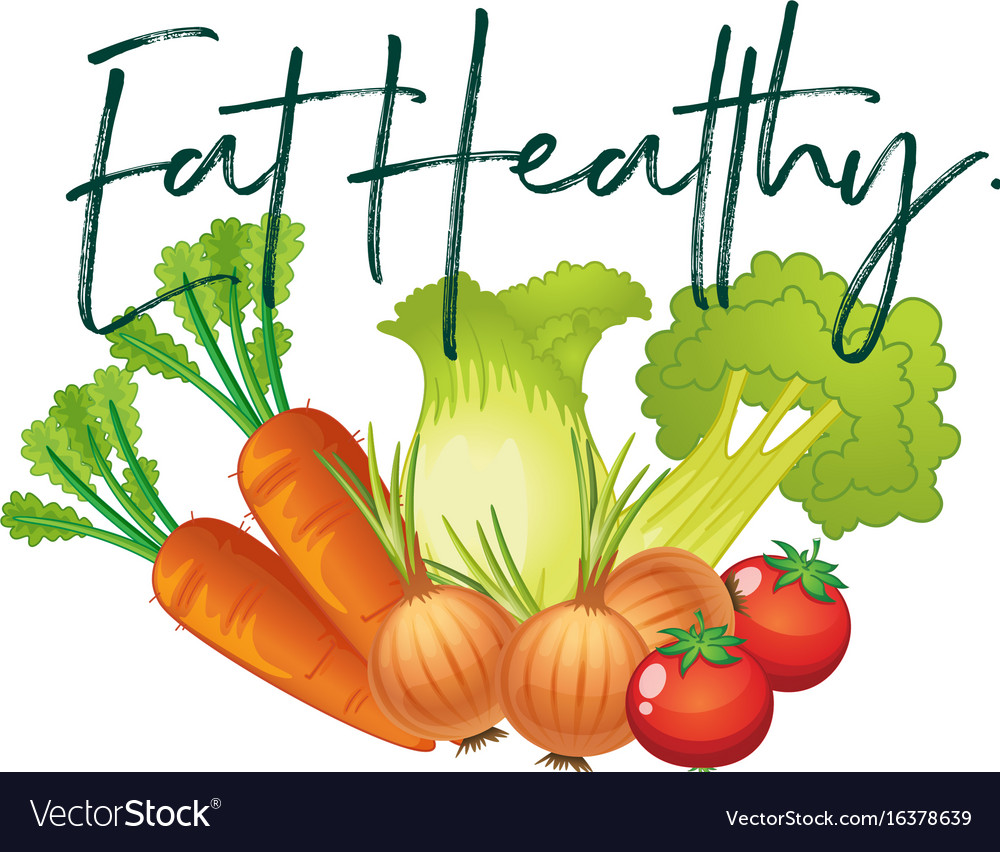 Fresh vegetables and phrase eat healthy vector image