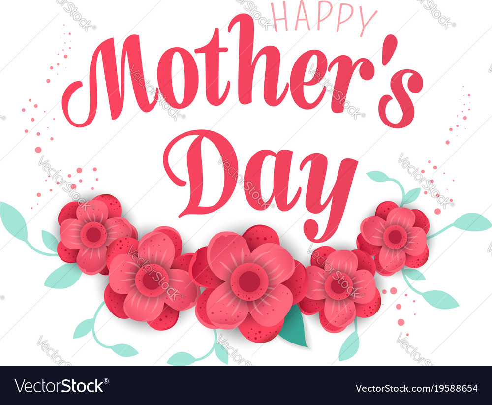 Happy Mothers Day Sayings 2018 - Best Things
