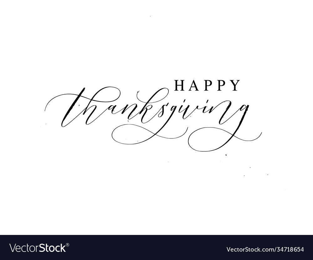Happy thanksgiving hand-written ink text for cards