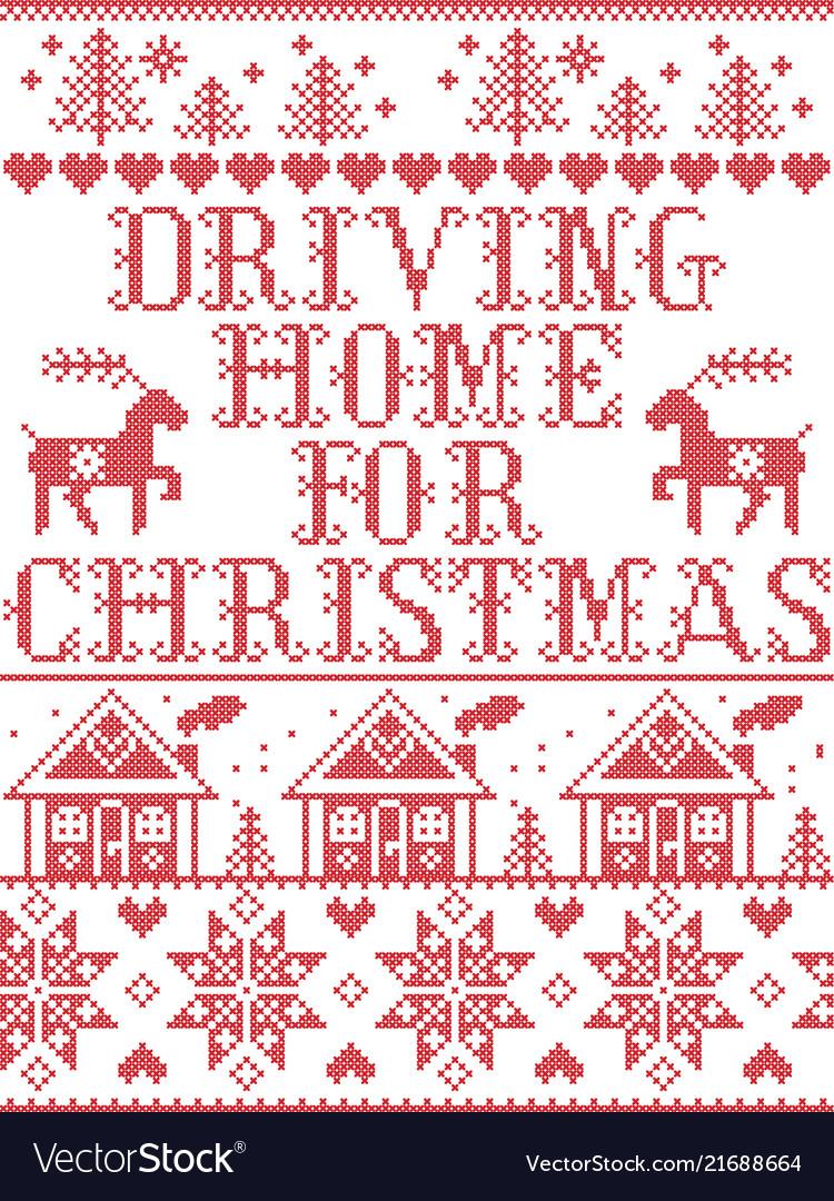 Driving Home For Christmas.Christmas Pattern Driving Home For Christmas Carol