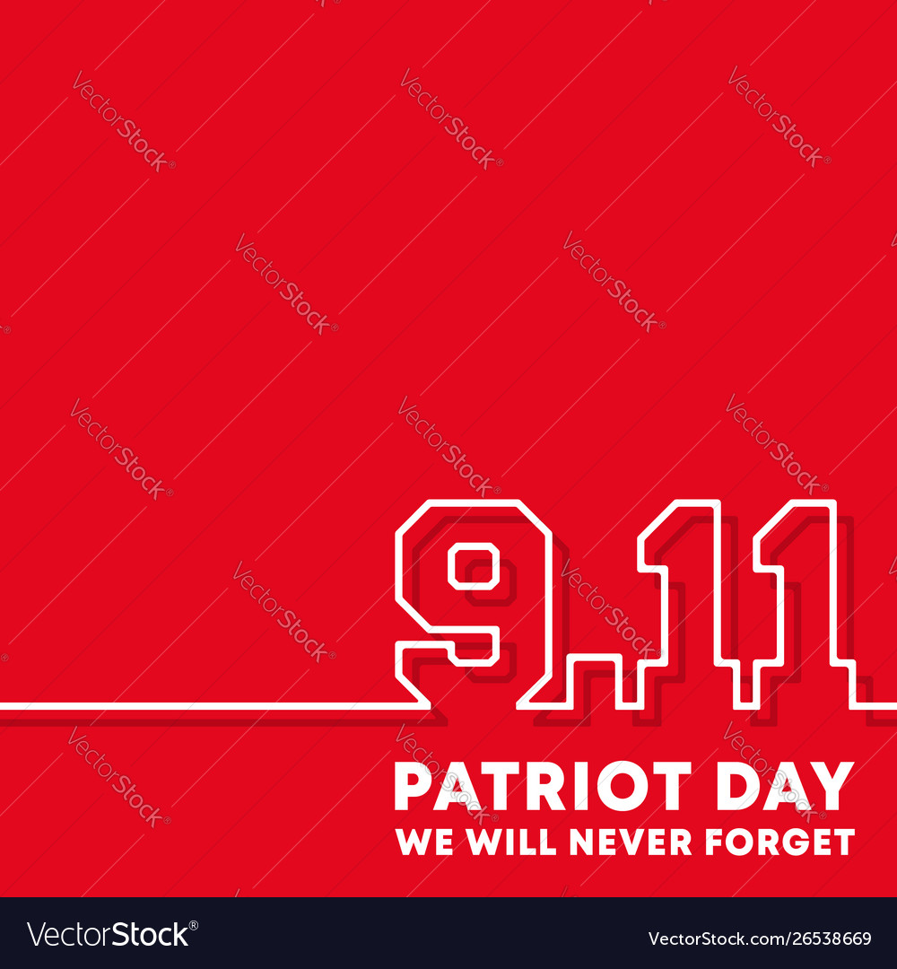 911 patriot day - we will never forget background