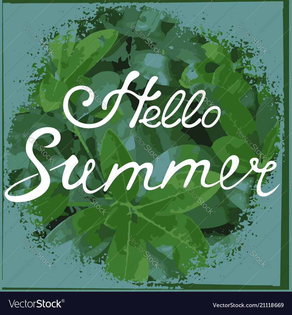 Hello summer hand drawn lettering tropical poster