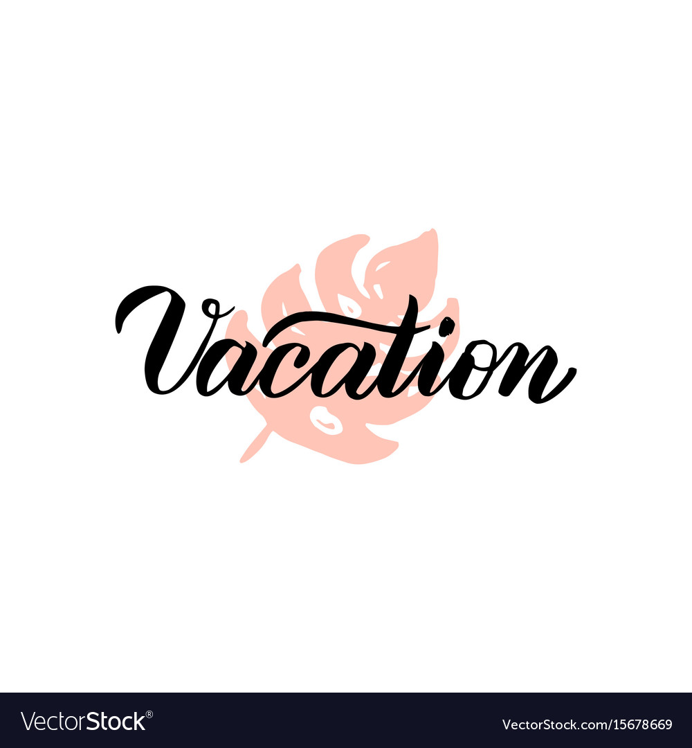 Vacation lettering