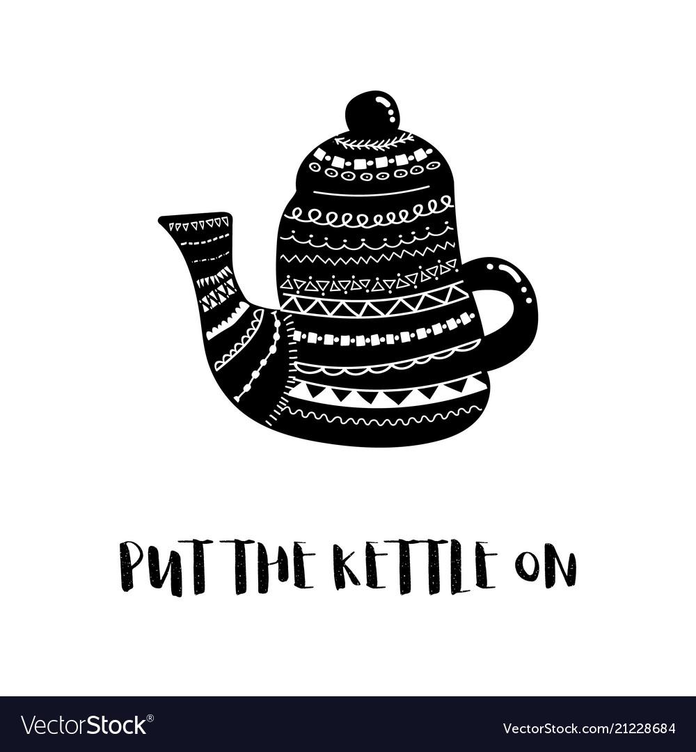 Kettle bw