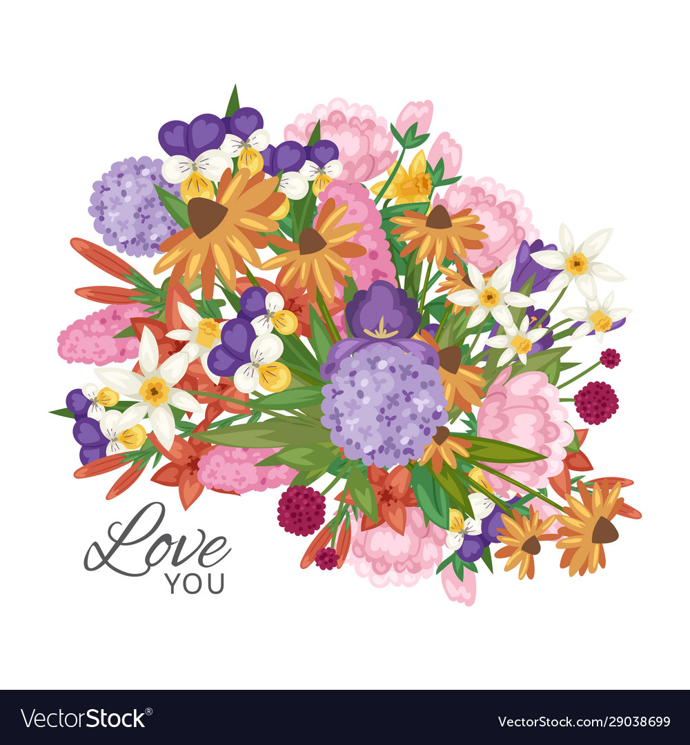 Garden flowers bouquet with love you text