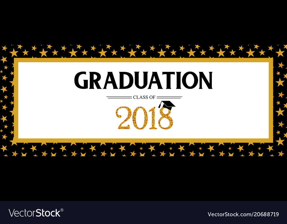 Graduation Class Of 2018 Greeting Banner Template Vector Image