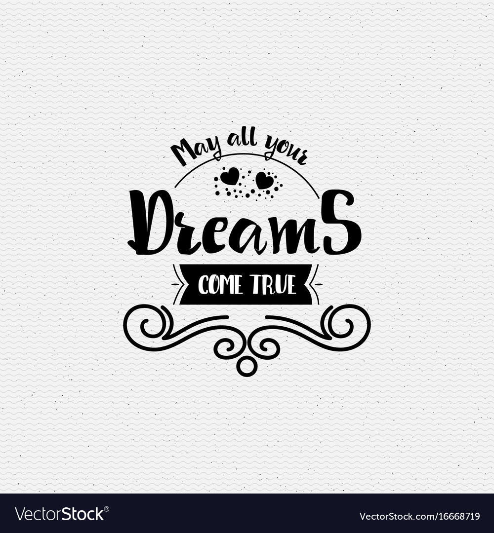 May all your dreams come true banner badge for vector image altavistaventures Choice Image