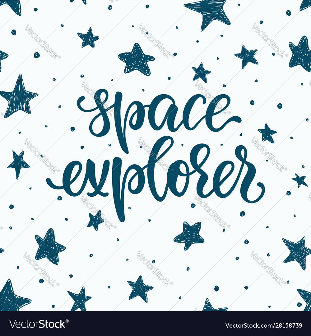 Lettering poster space explorer in space
