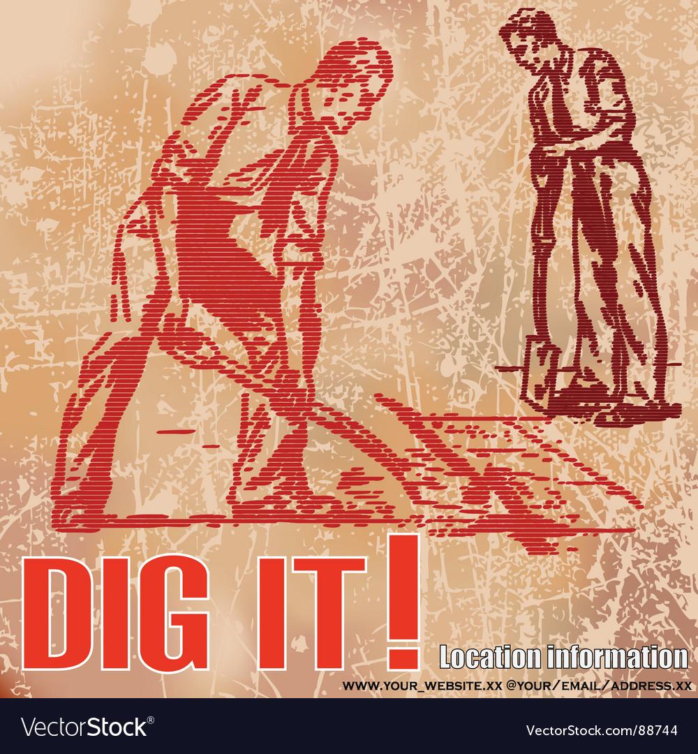 Dig it vector image