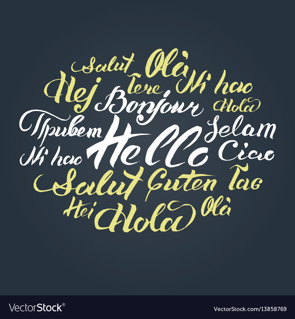 Hand lettering text hello written on