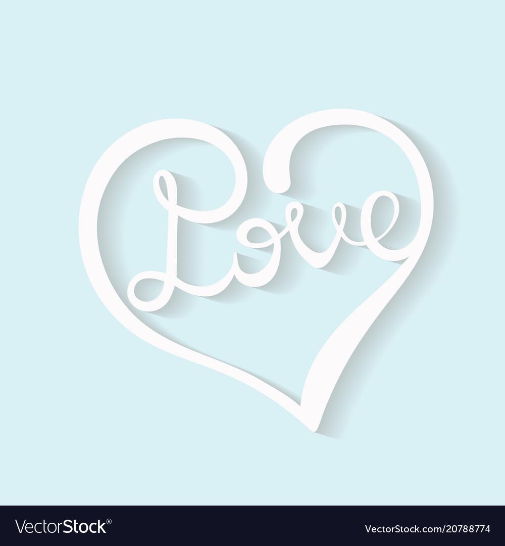 Heart inscription love hand drawn