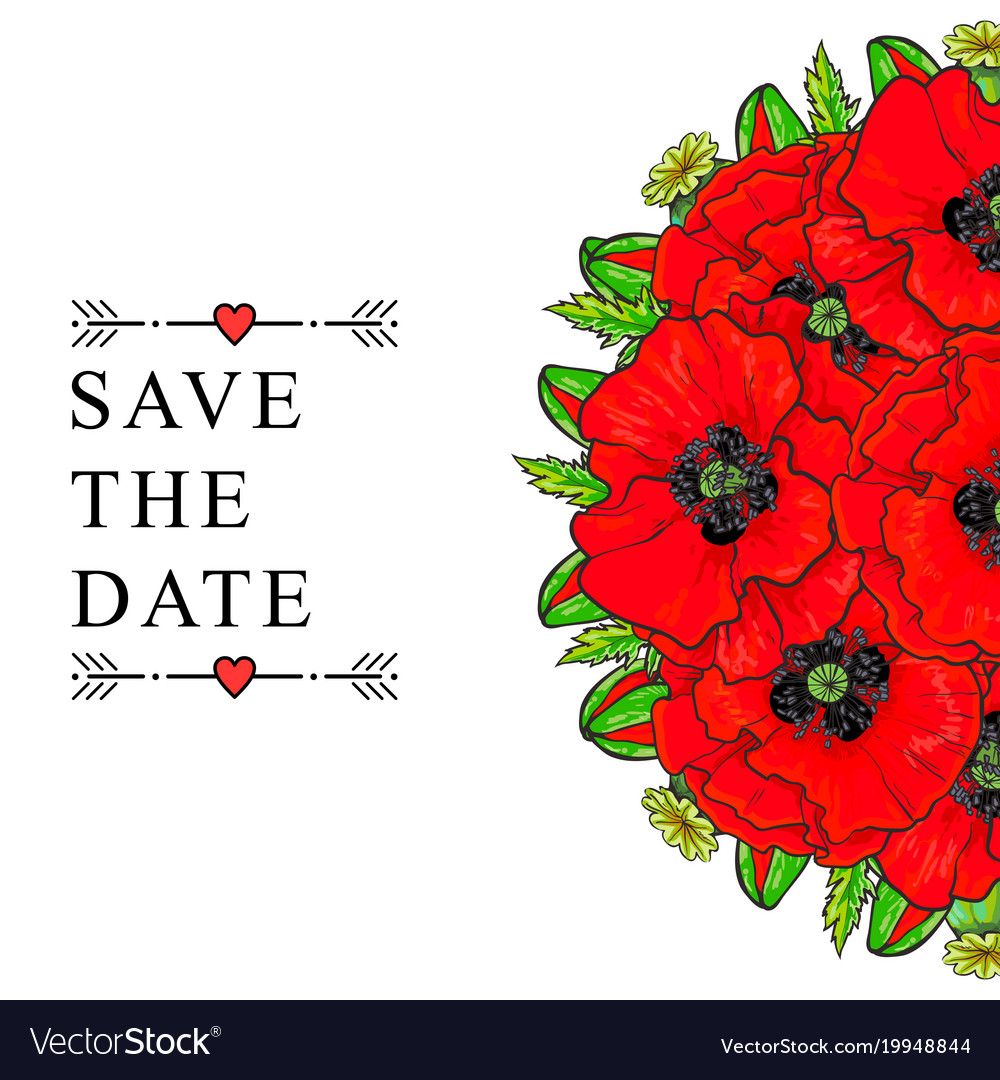 Save the date wedding invitation template poppies Vector Image