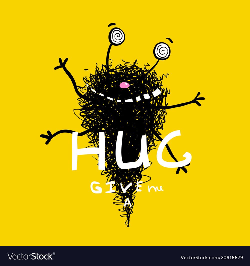Funny hugging monster greeting card