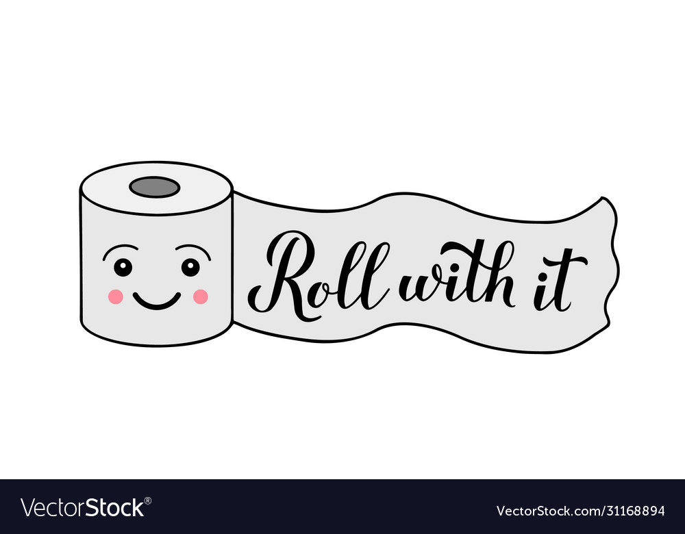 Roll with it calligraphy hand lettering on cute