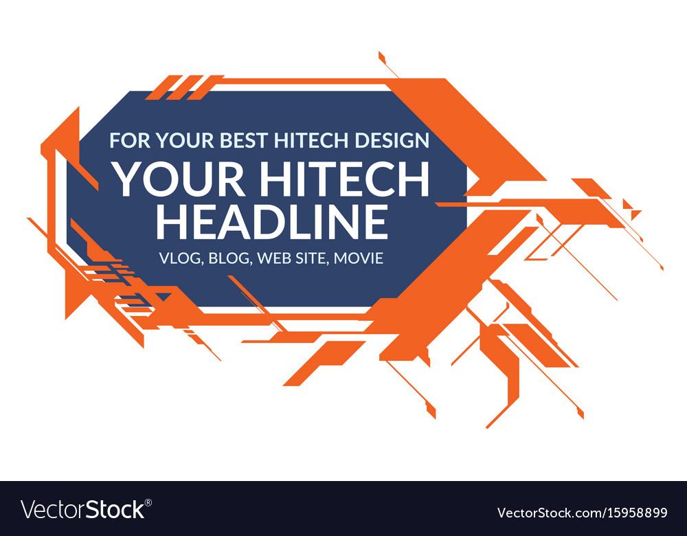Hi-tech orange elements rectangle form vector image