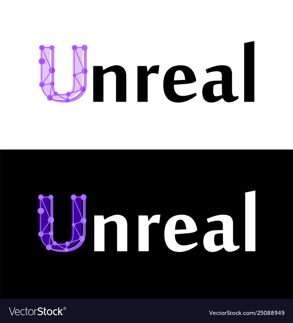 Unreal - label isolated on white and black color