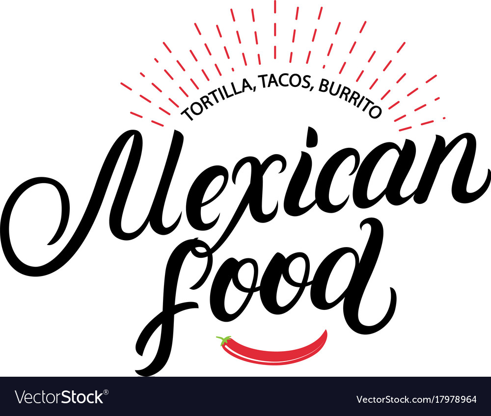 Mexican food hand written lettering logo