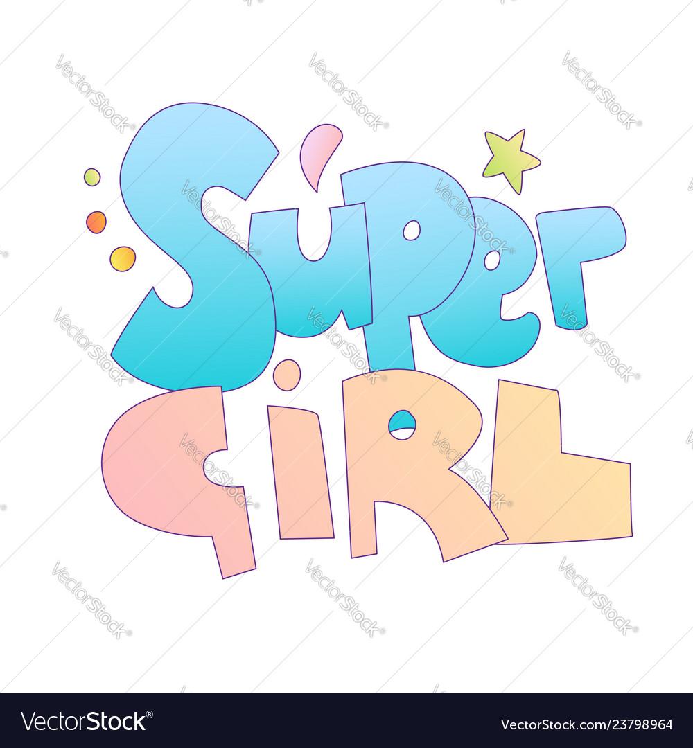 Super girl cartoon lettering cartoon font