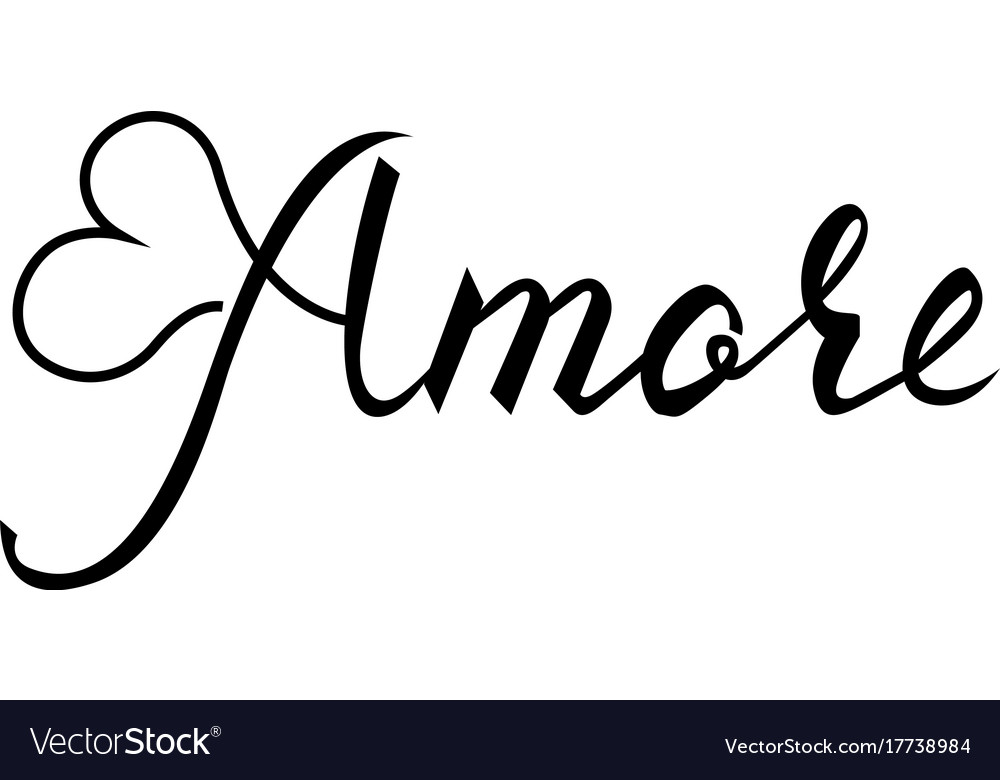 Amore brush inscription on italian