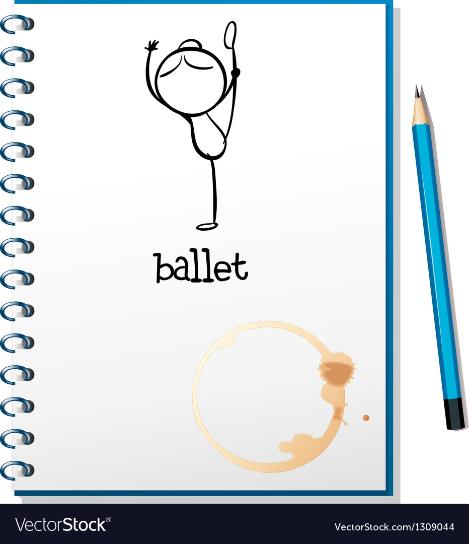 A notebook with a drawing of a girl dancing ballet vector image