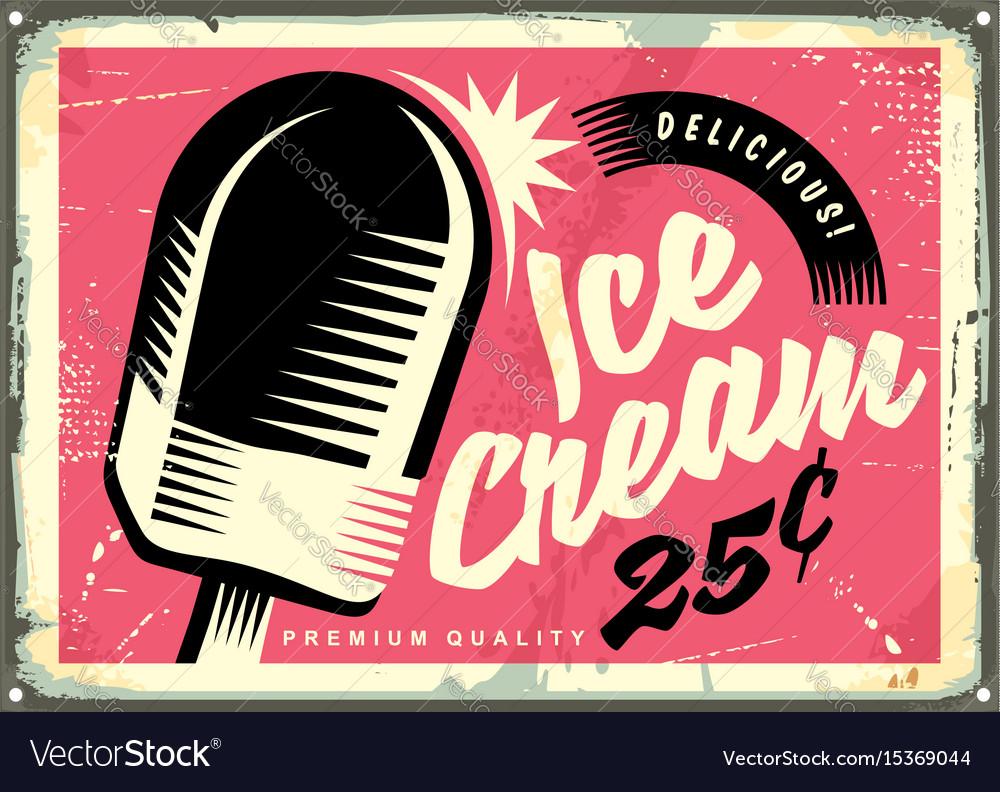 Retro fifties tin sign with delicious ice cream