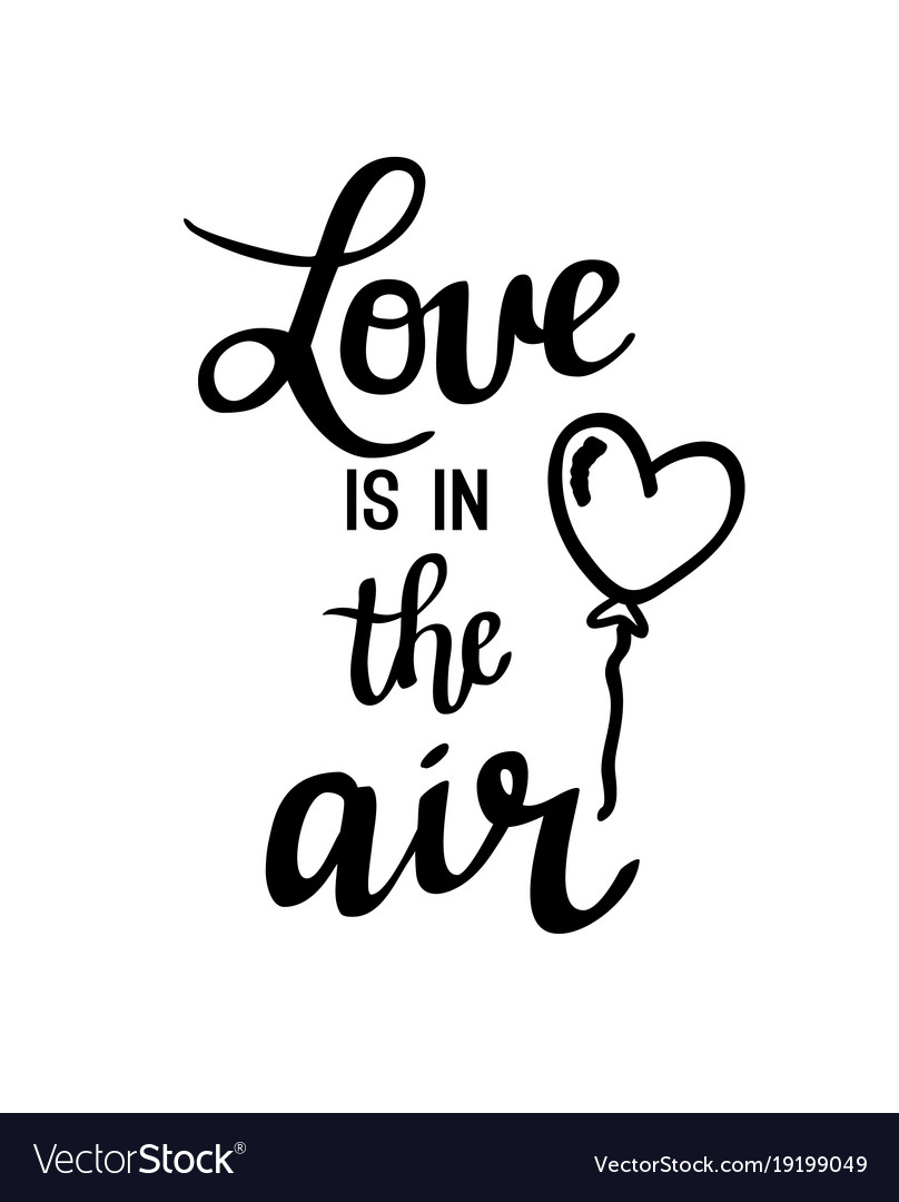 Download Love is in the air lettering Royalty Free Vector Image