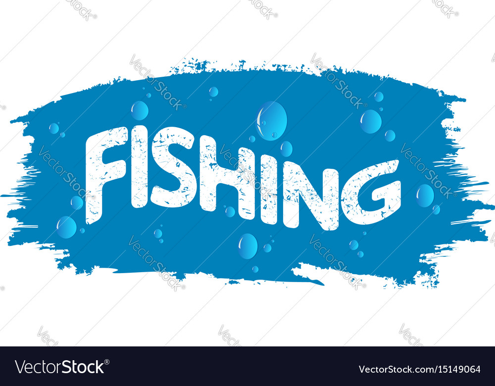 Fishing and water drops