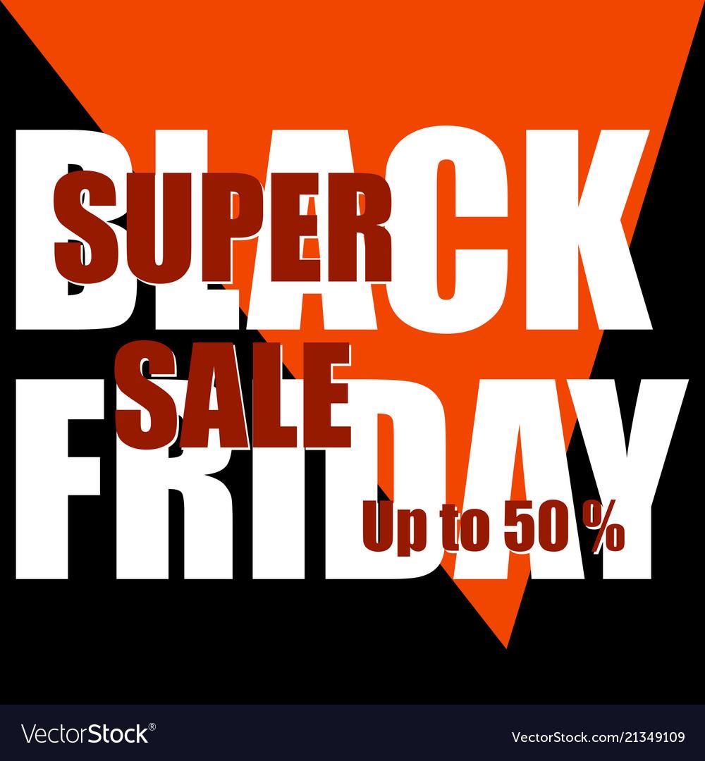 Black friday super sale design