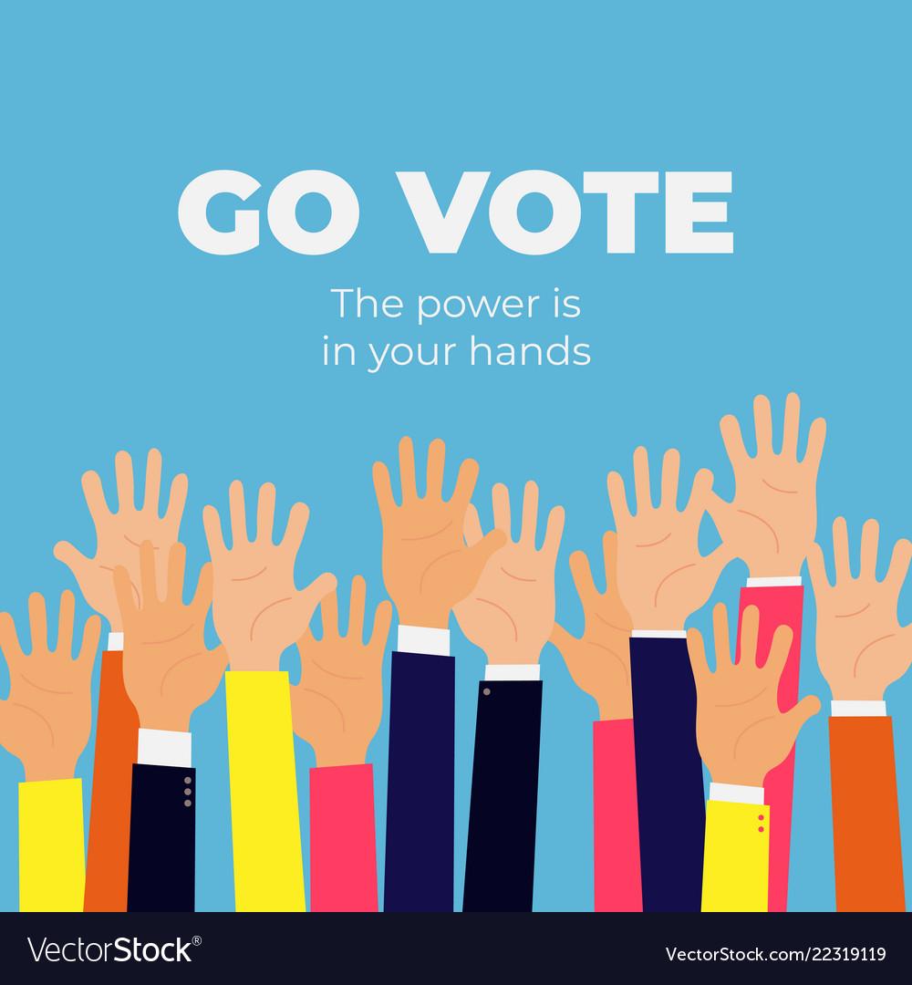 go vote social motivational poster template vector image