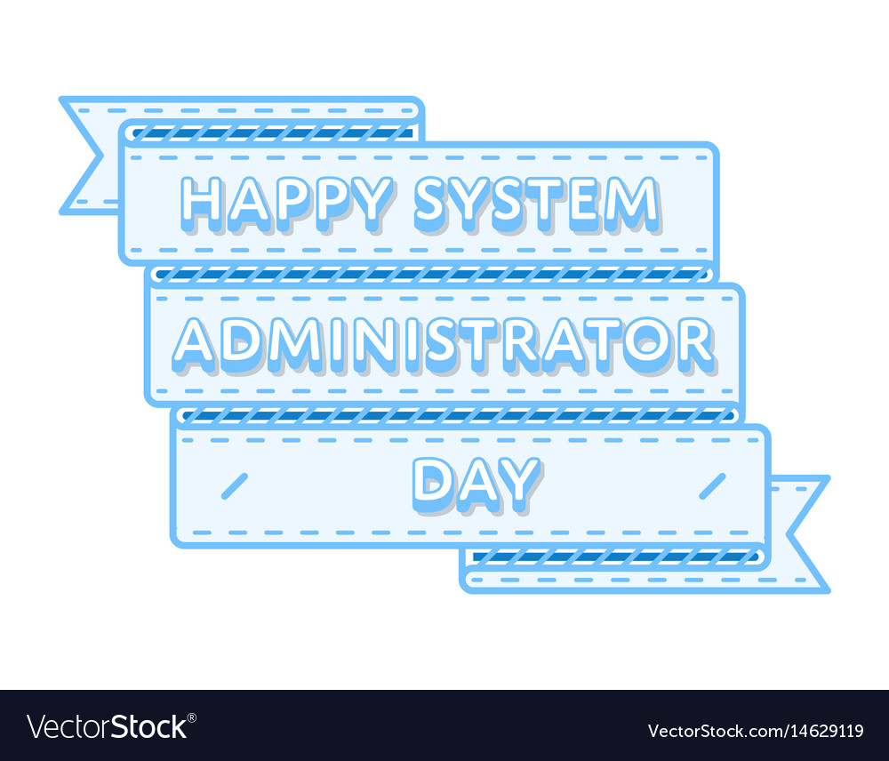 Happy System Administrator 90