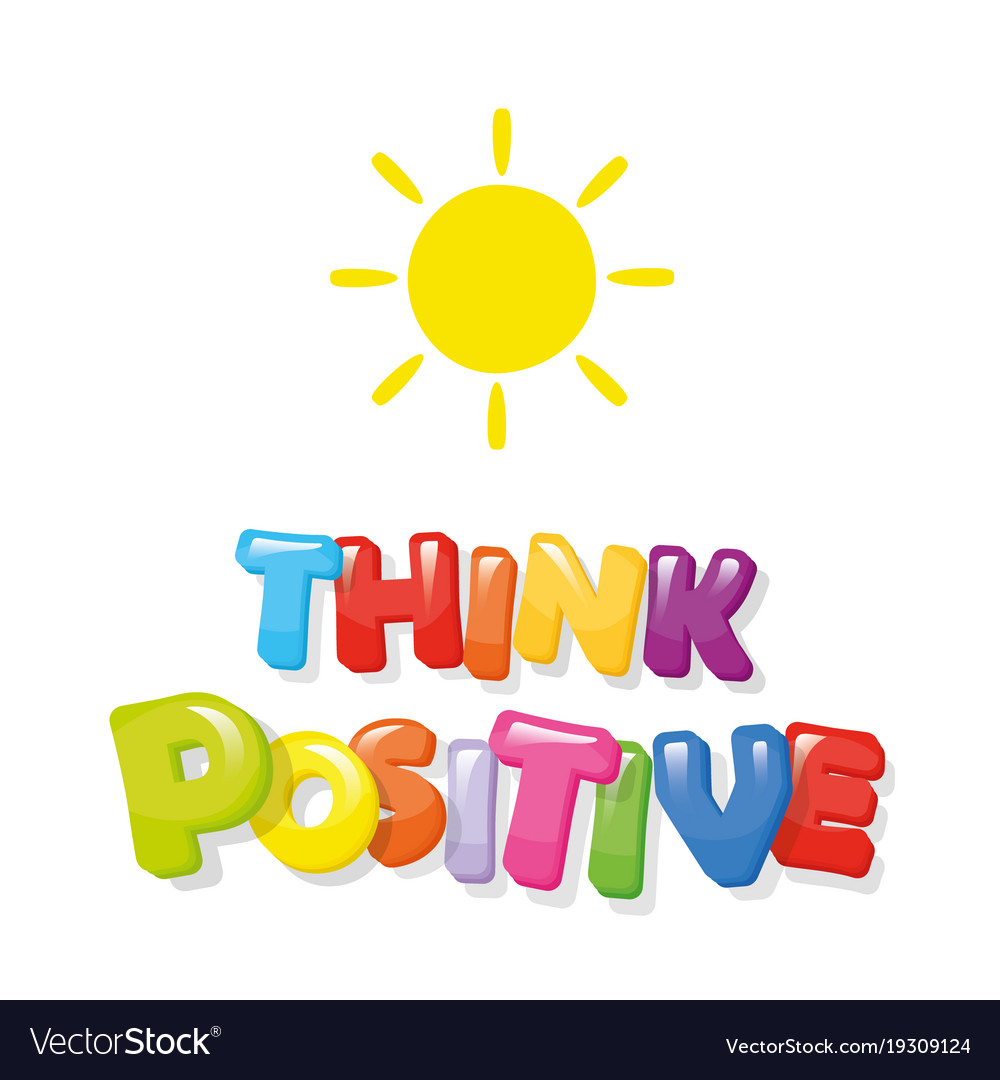 Think positive colorful cartoon letters vector image