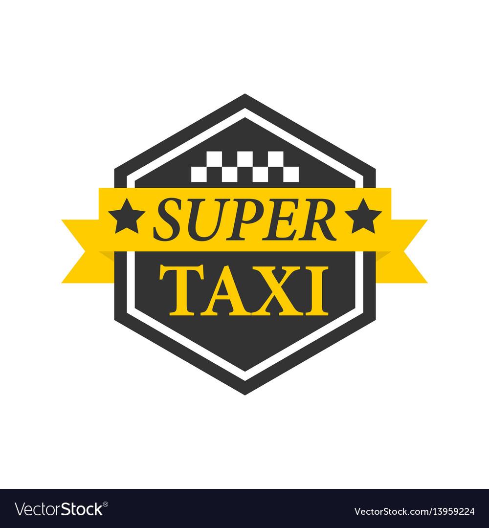 Super taxi emblem label in hexagon black frame