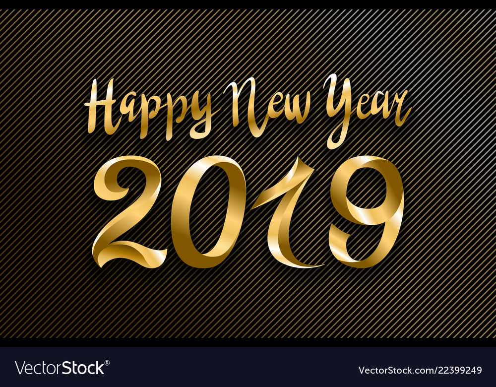 Happy new year 2019 gold and black collors place