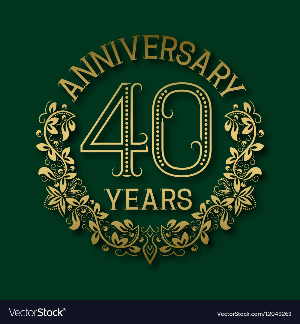 Golden emblem of fortieth years anniversary vector image