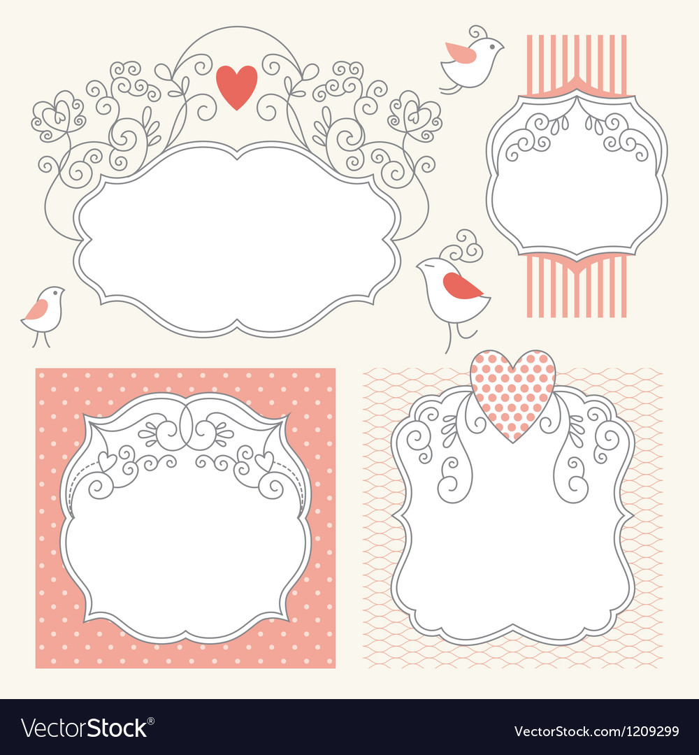 Set of romantic frames Royalty Free Vector Image