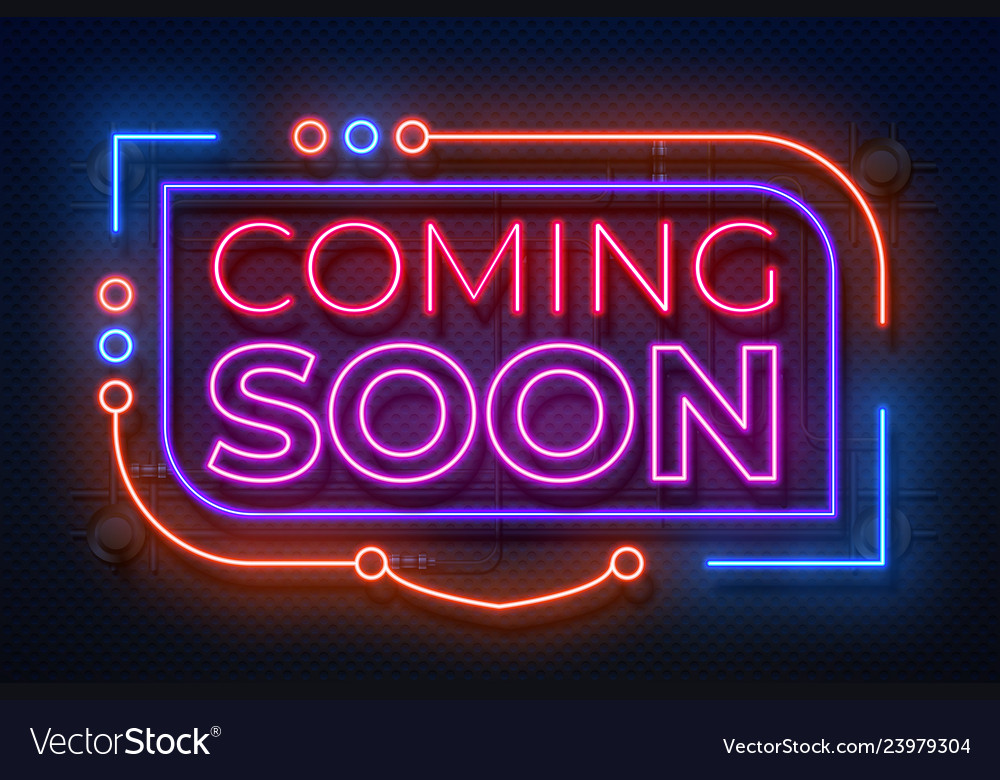 Neon coming soon sign film announce badge new vector