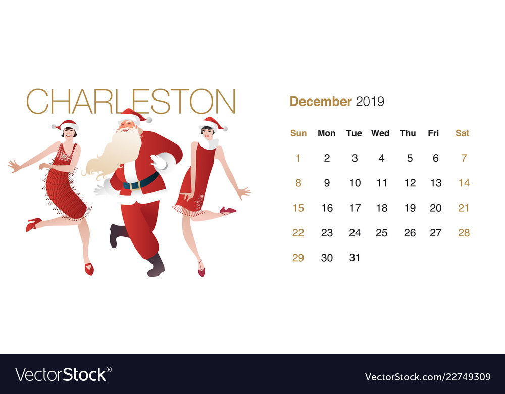 December Calendar 2019 Santa 2019 dance calendar december bearded santa claus Vector Image