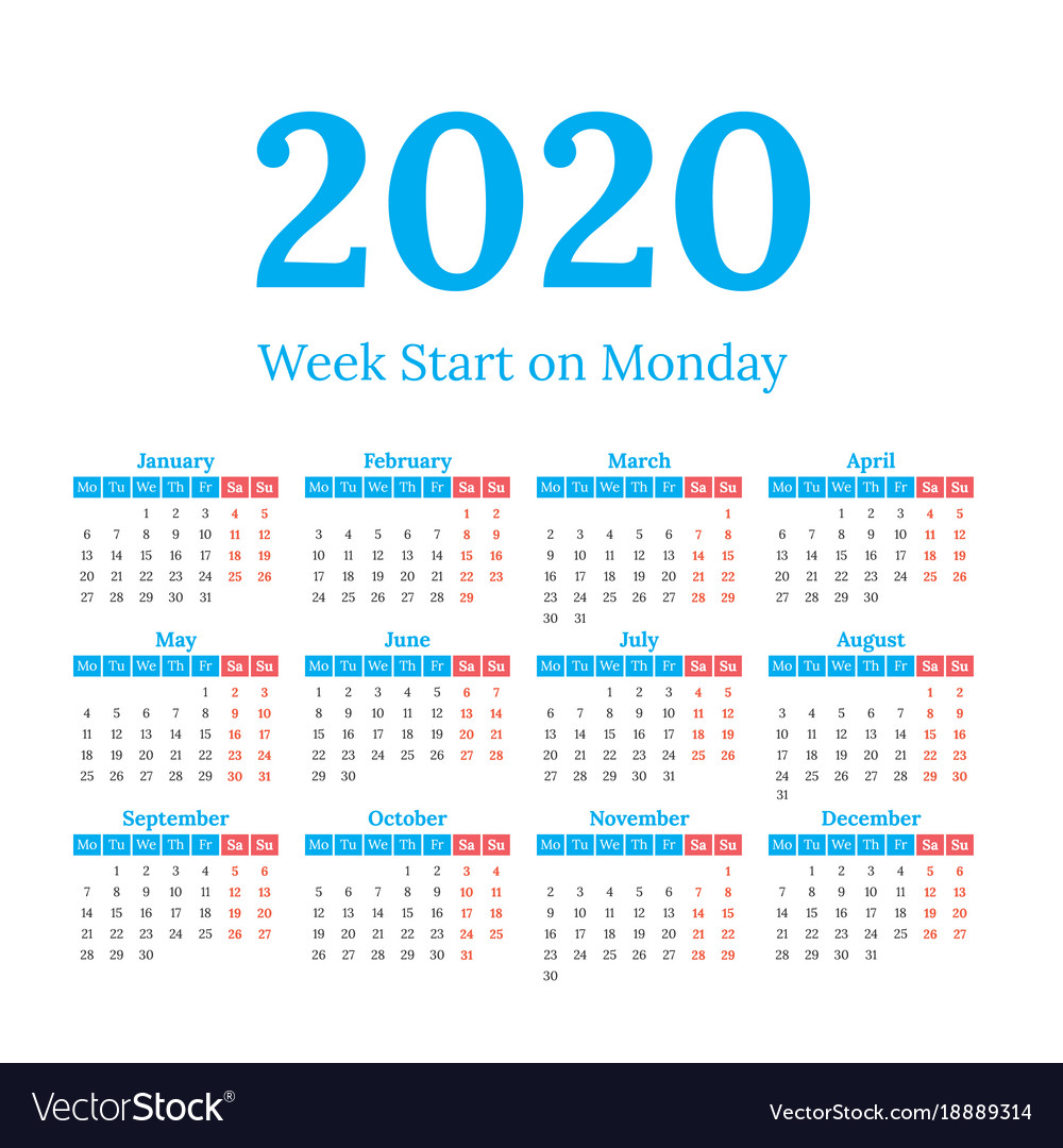 2020 Calendar Starting Monday 2020 calendar start on monday Royalty Free Vector Image