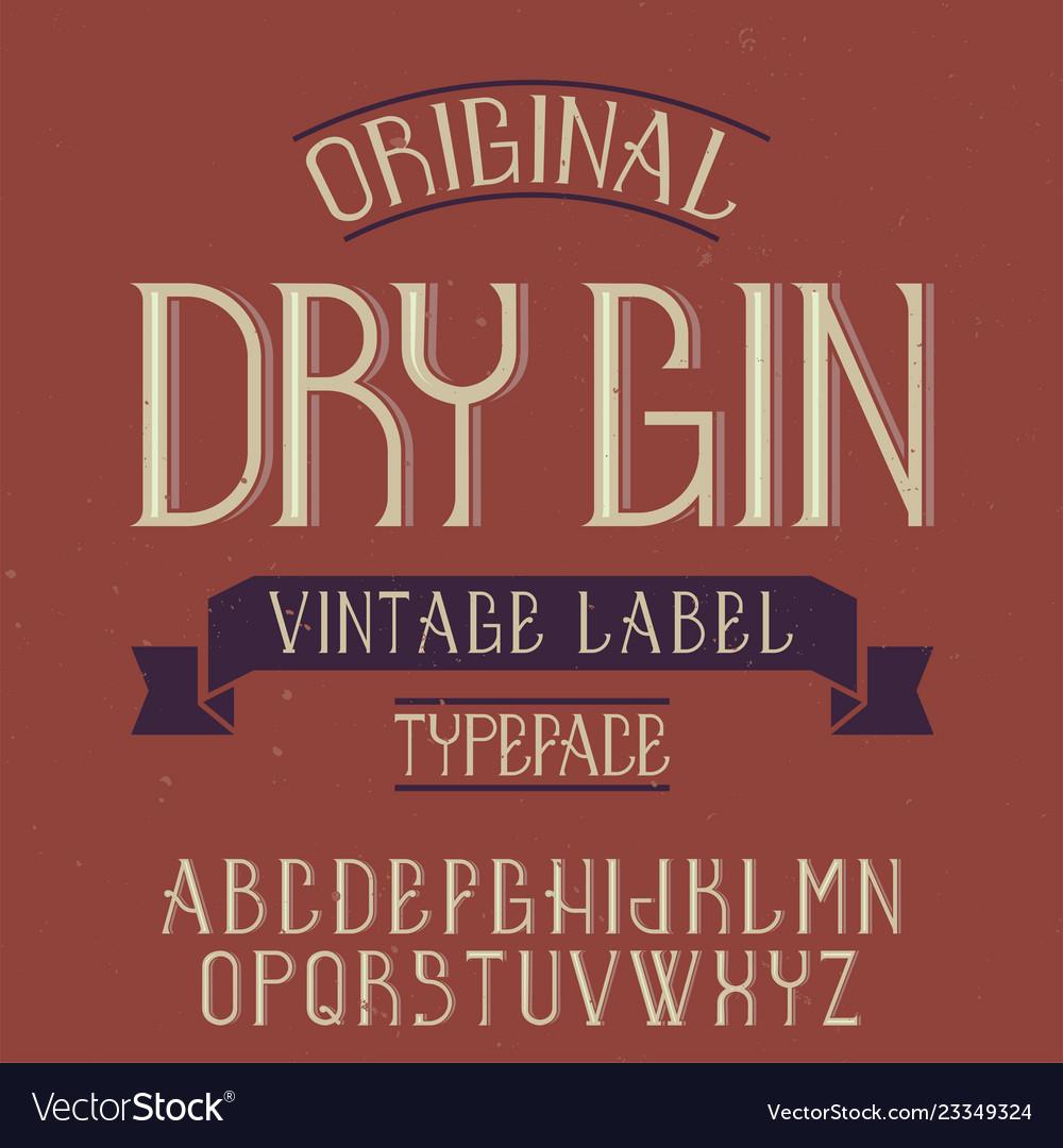 Vintage label font named dry gin