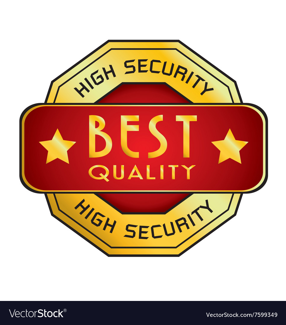 High Security Best Quality Logo High Security