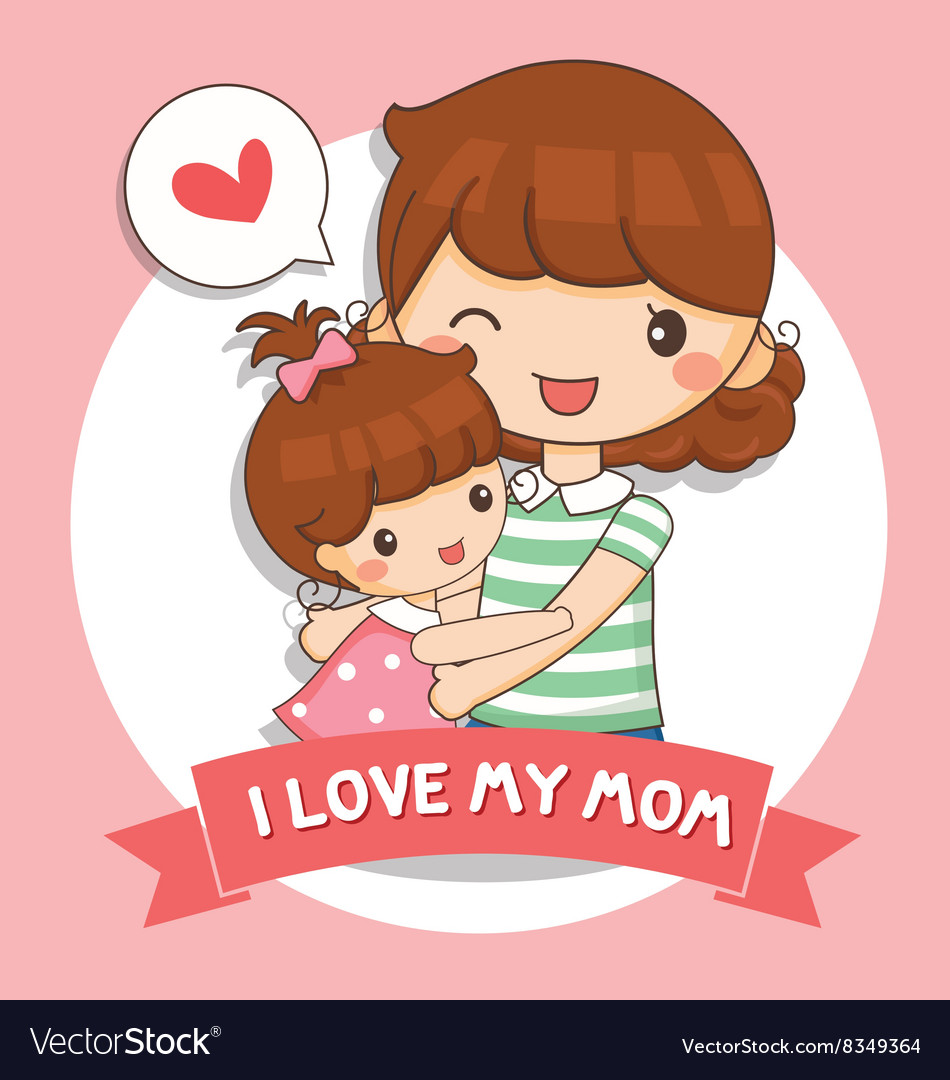 Love My Mom Royalty Free Vector Image Vectorstock