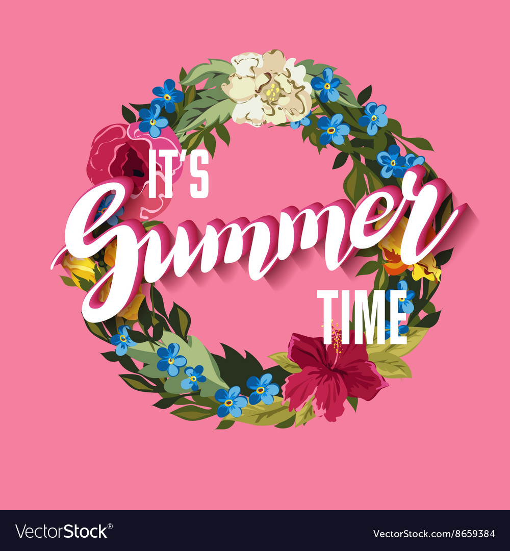 Summer Time Lettering Background with floral