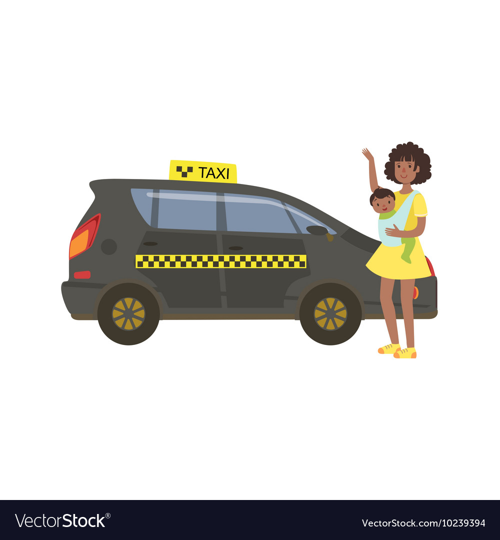 Woman With Baby Calling Black Taxi Car vector image
